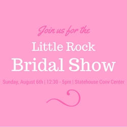 Little Rock Bridal Show!